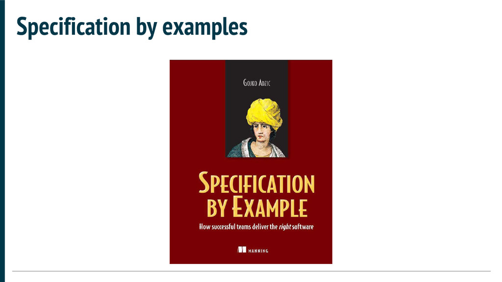 Specification by examples