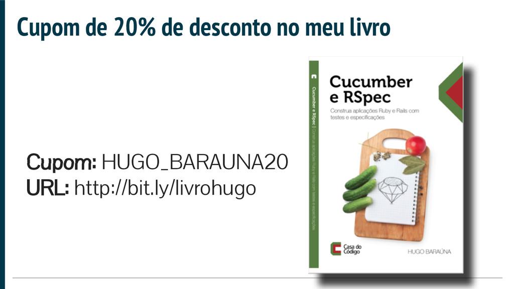 Cupom: HUGO_BARAUNA20 URL: http://bit.ly/livroh...