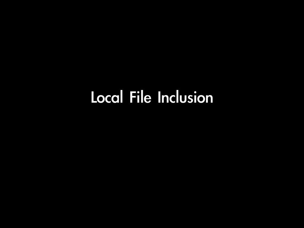 Local File Inclusion