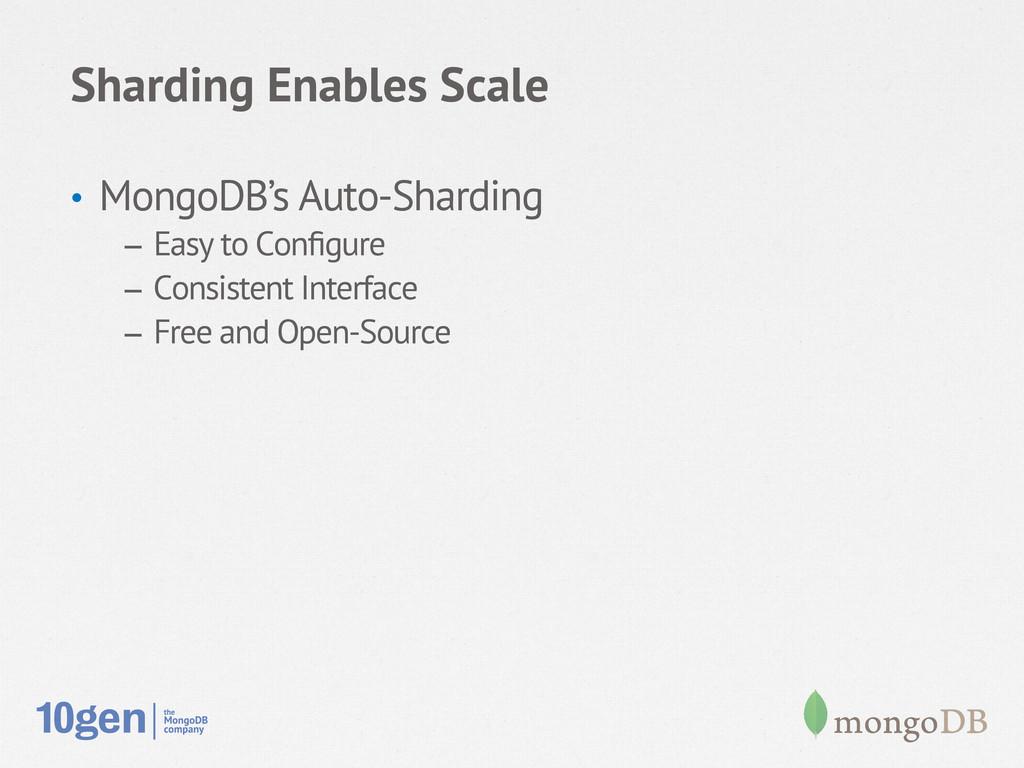 Sharding Enables Scale • MongoDB's Auto-Shardi...