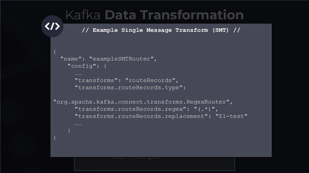 Kafka Data Transformation A B Single Message Tr...