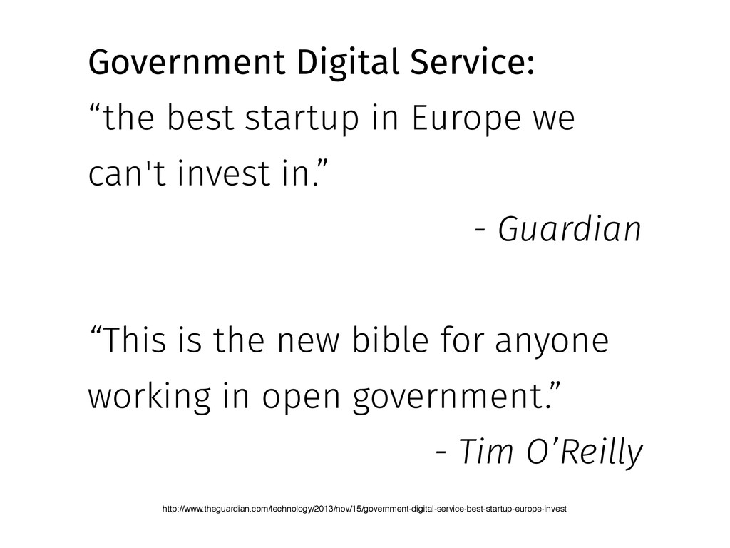 "Government Digital Service: ""the best startup i..."