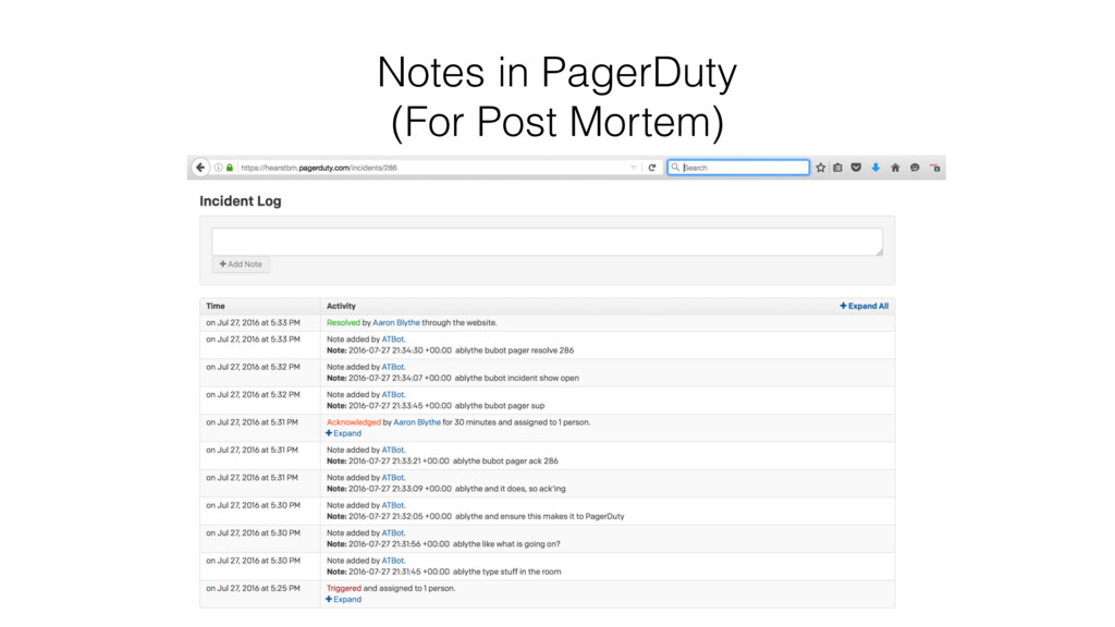 Notes in PagerDuty (For Post Mortem)