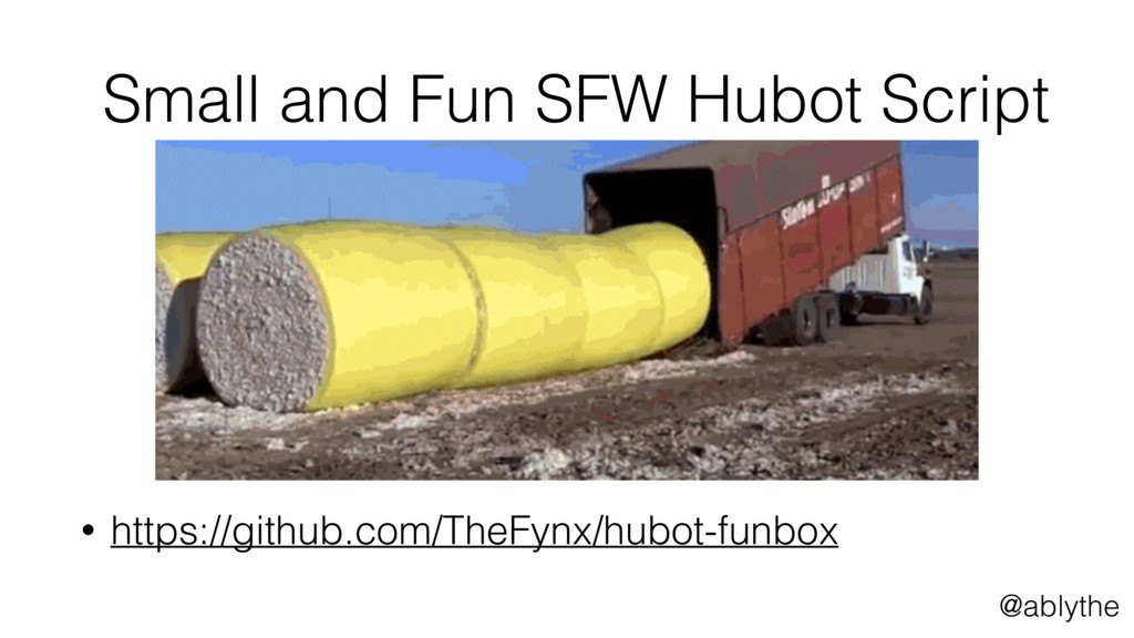 @ablythe Small and Fun SFW Hubot Script • https...