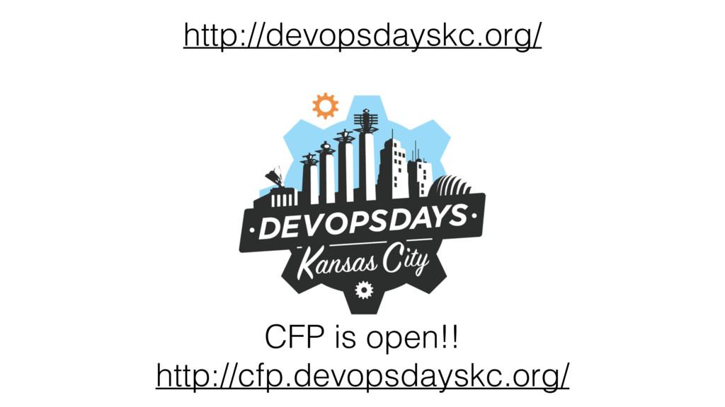 CFP is open!! http://cfp.devopsdayskc.org/ http...