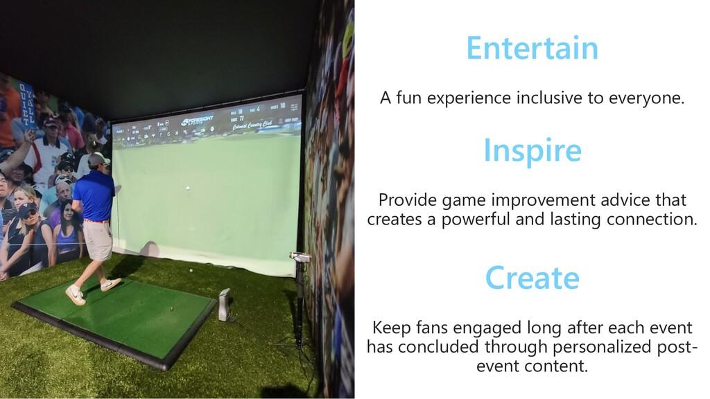 Entertain A fun experience inclusive to everyon...