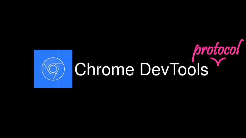Chrome DevTools protocol