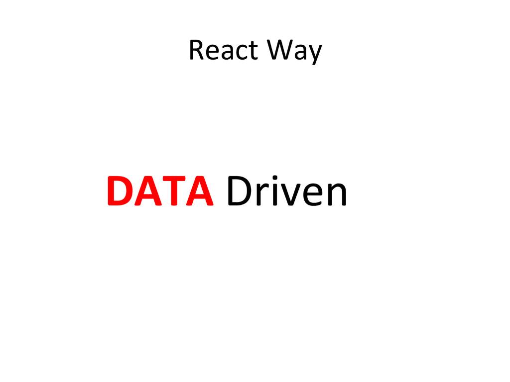 React Way          D...