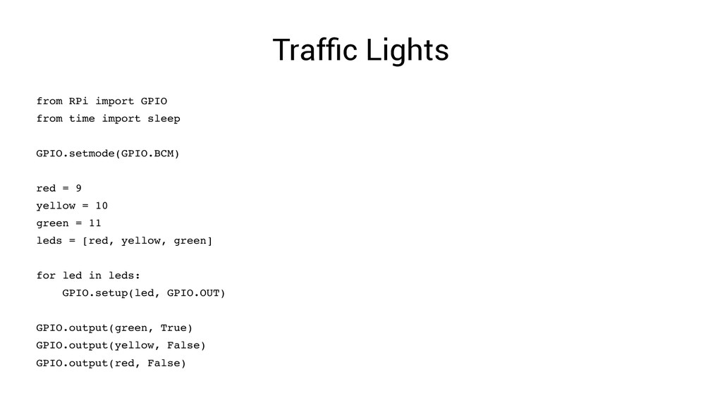 Traffic Lights from RPi import GPIO from time i...