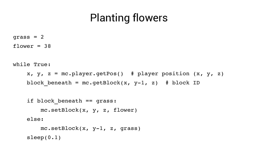 Planting flowers grass = 2 flower = 38 while Tr...