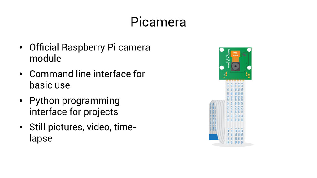 Picamera ● Official Raspberry Pi camera module ...