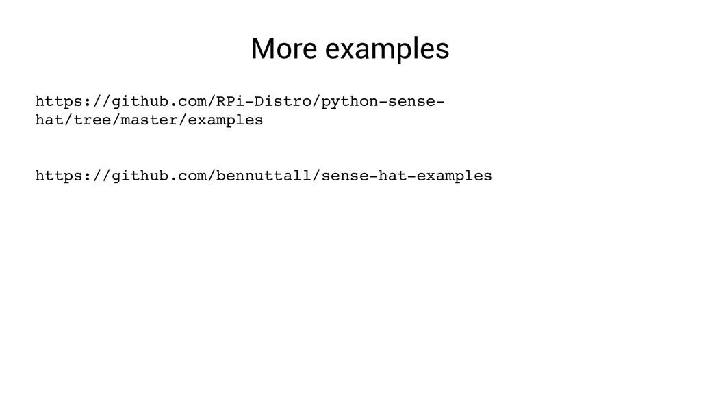 More examples https://github.com/RPiDistro/pyt...
