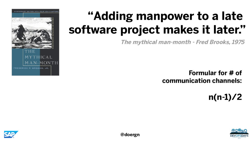 """@doergn """"Adding manpower to a late software pro..."""