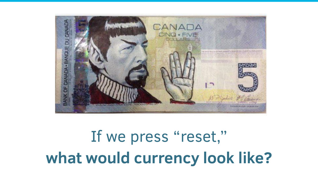 """If we press """"reset,"""" what would currency look l..."""