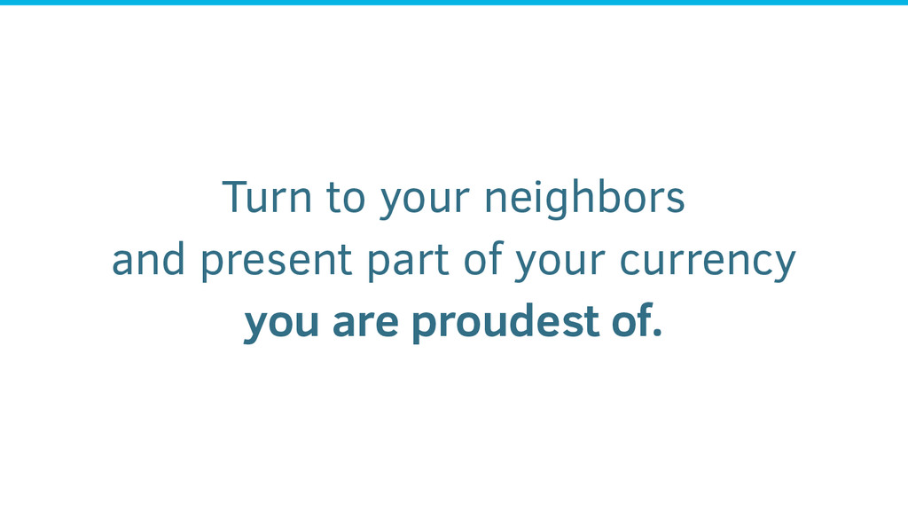 Turn to your neighbors and present part of your...