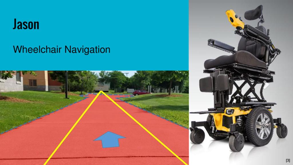 Jason Wheelchair Navigation