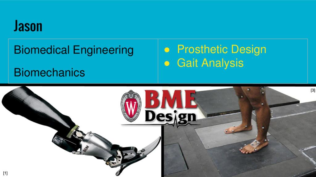 Jason Biomedical Engineering Biomechanics ● Pro...
