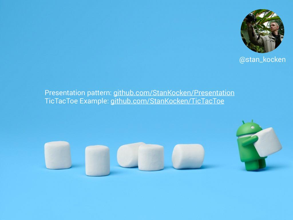 @stan_kocken Presentation pattern: github.com/S...