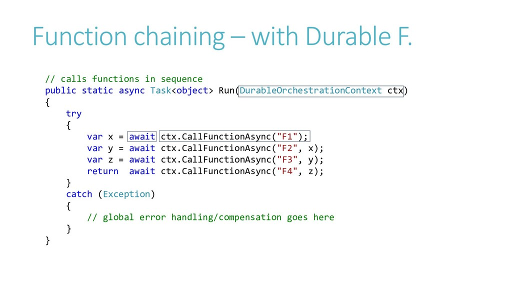 Function chaining – with Durable F. // calls fu...