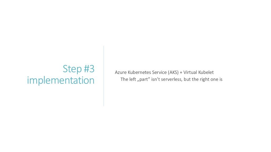 Step #3 implementation Azure Kubernetes Service...