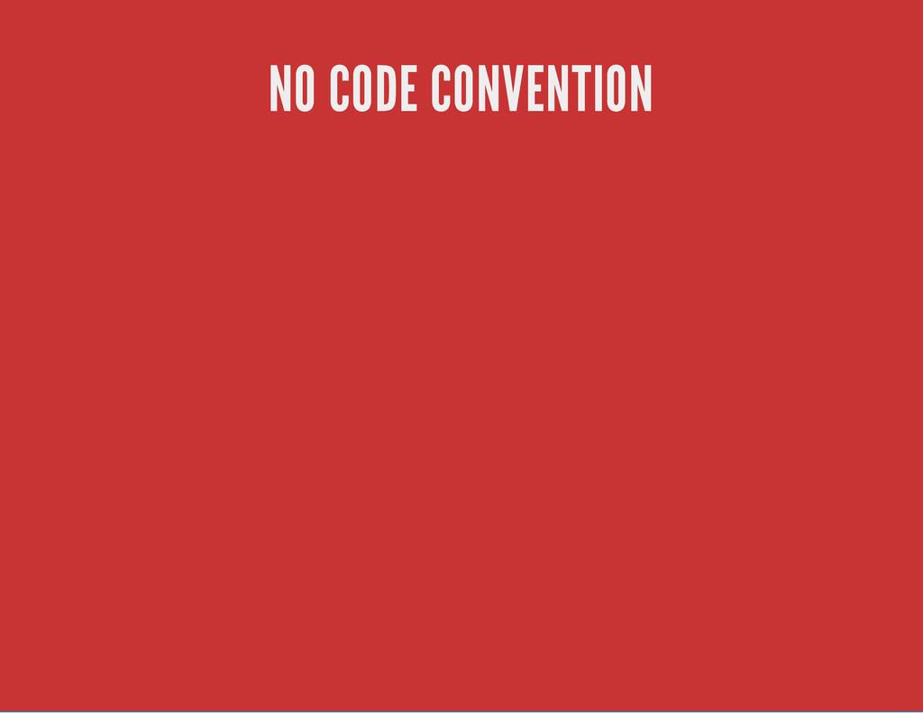 NO CODE CONVENTION