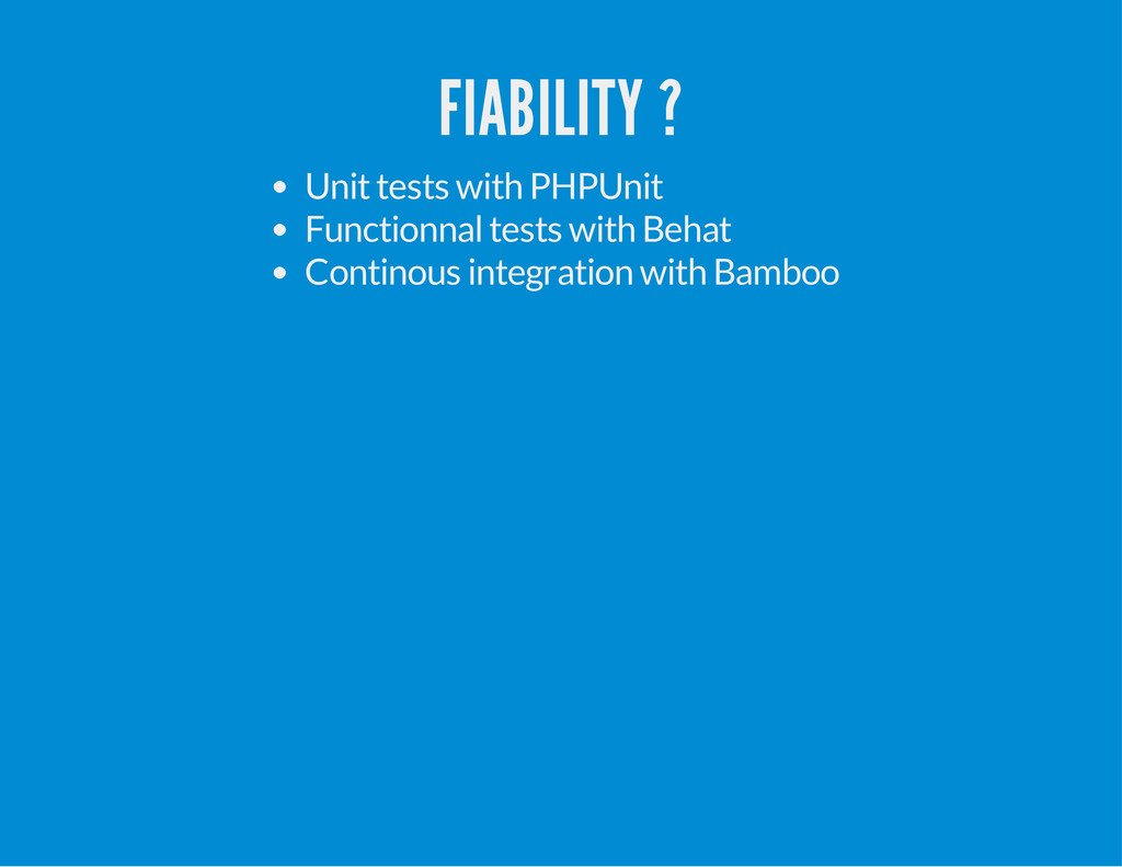 FIABILITY ? Unit tests with PHPUnit Functionnal...