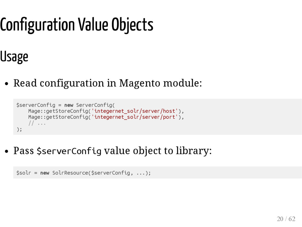 Configuration Value Objects Usage Read configur...