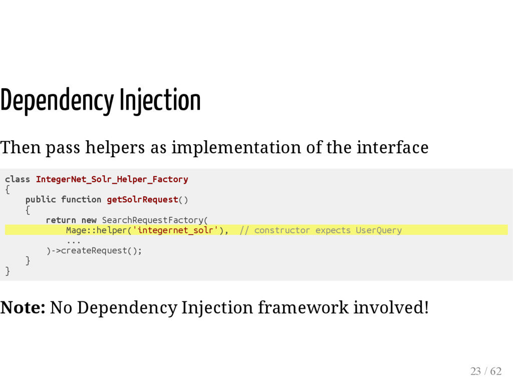 Dependency Injection Then pass helpers as imple...