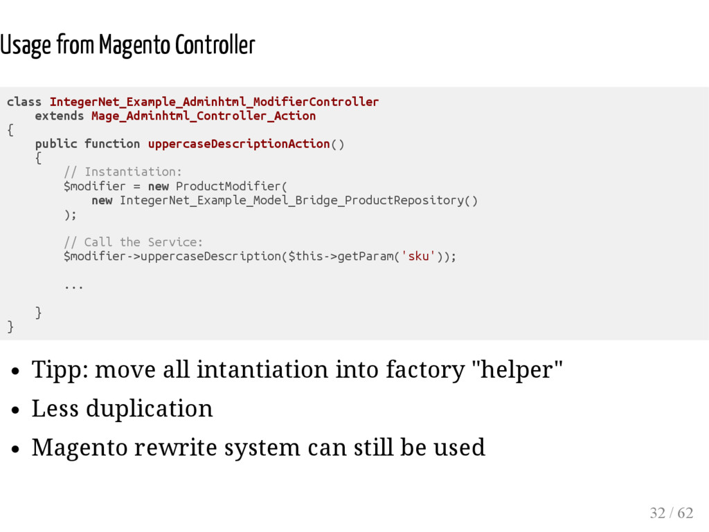 Usage from Magento Controller class IntegerNet_...