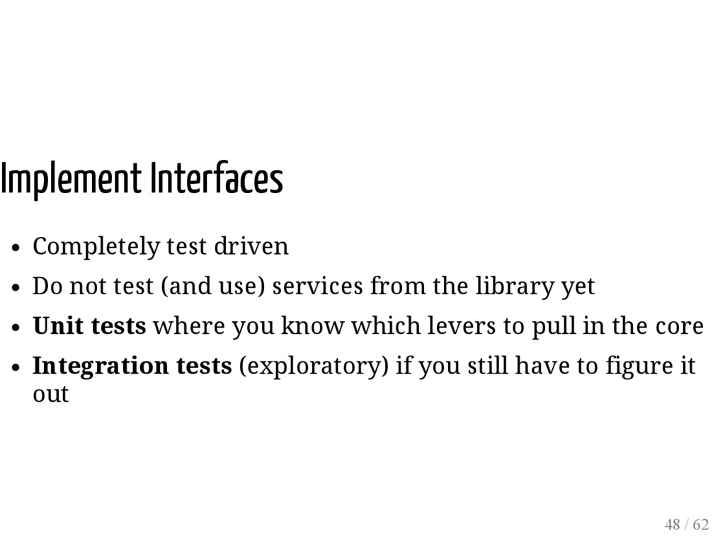 Implement Interfaces Completely test driven Do ...