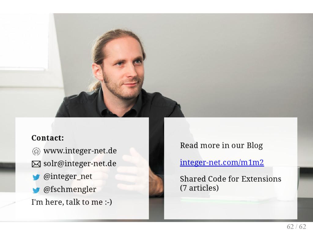 Contact: www.integer-net.de solr@integer-net.de...
