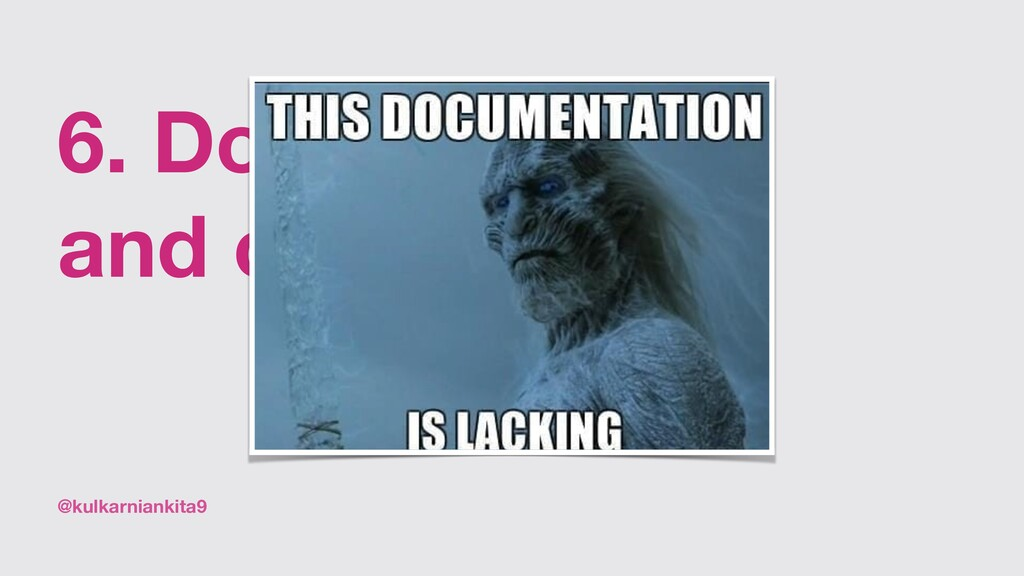 @kulkarniankita9 6. Documentation and on-boardi...