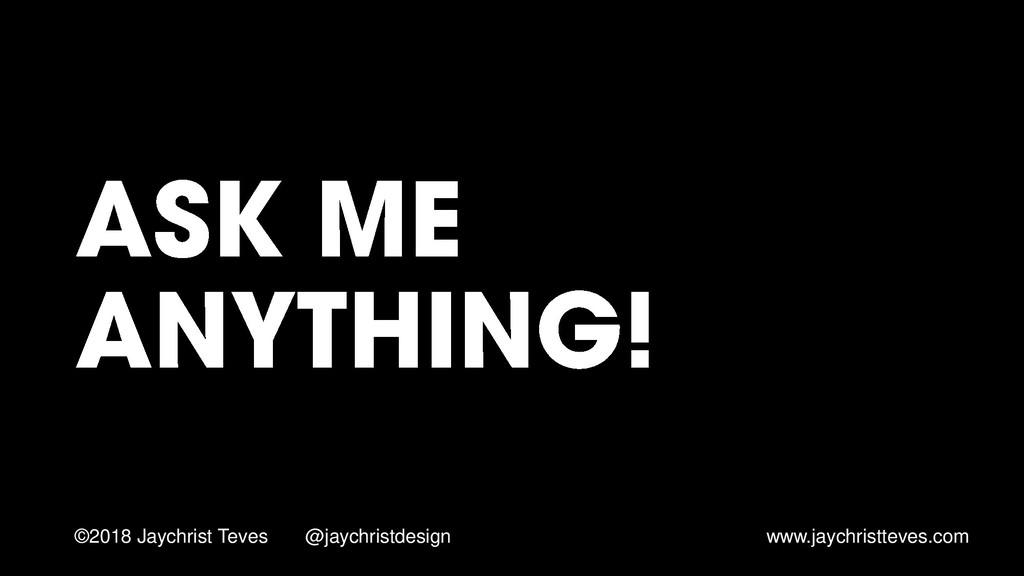 ©2018 Jaychrist Teves @jaychristdesign www.jayc...
