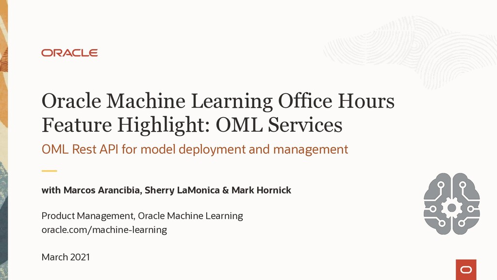Oracle Machine Learning Office Hours Feature Hi...