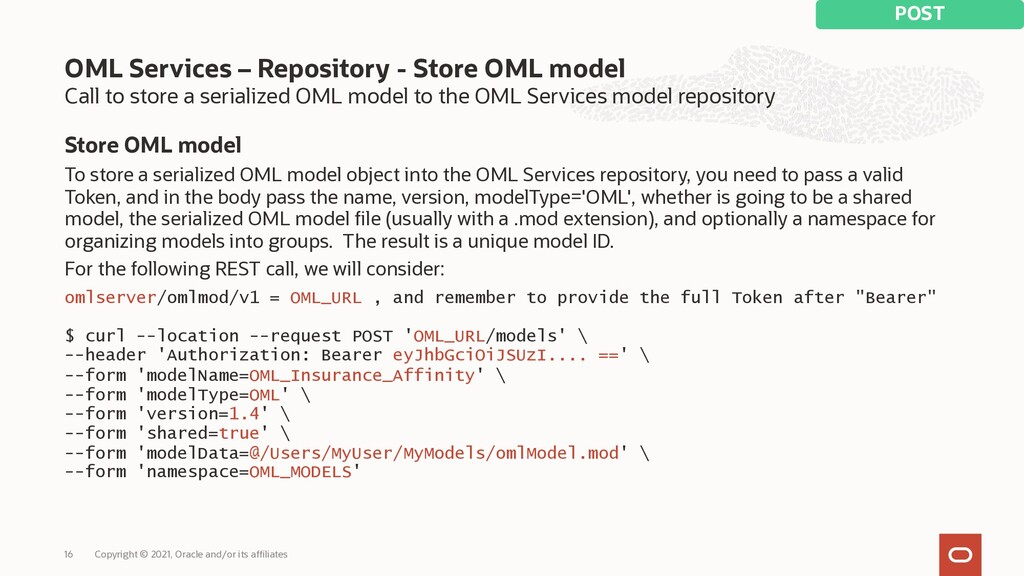 Call to store a serialized OML model to the OML...