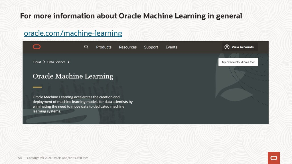 For more information about Oracle Machine Learn...