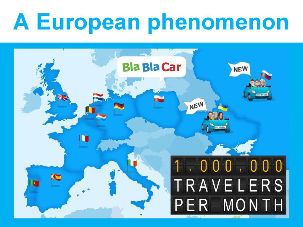 A European phenomenon