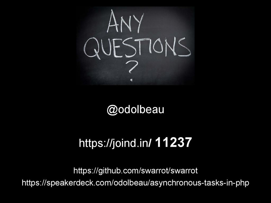 @odolbeau https://joind.in/ 11237 https://githu...