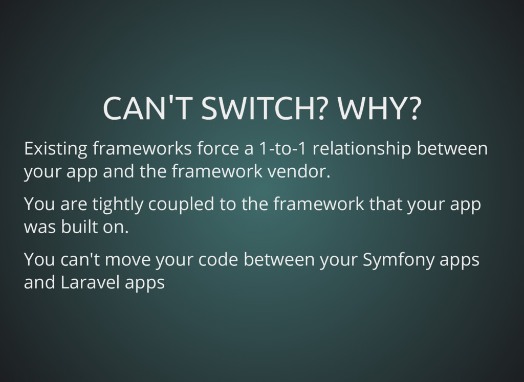 CAN'T SWITCH? WHY? CAN'T SWITCH? WHY? Existing ...