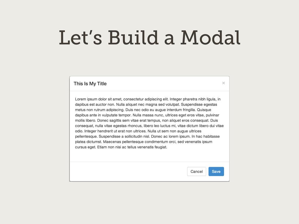 Let's Build a Modal