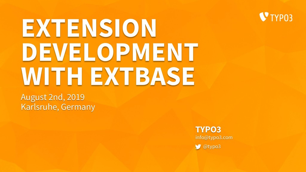 EXTENSION DEVELOPMENT WITH EXTBASE TYPO3 info@t...
