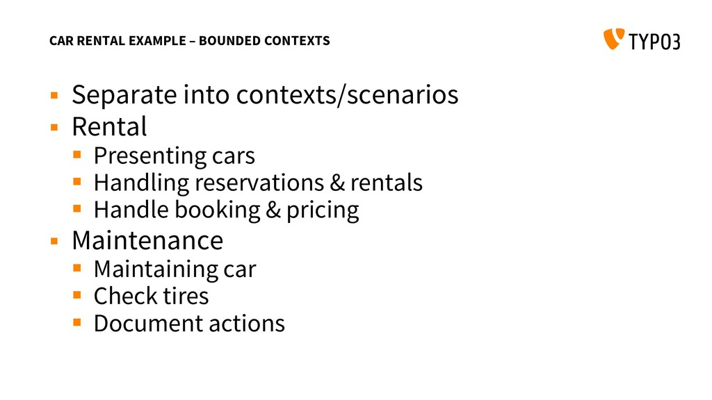 CAR RENTAL EXAMPLE – BOUNDED CONTEXTS  Separat...
