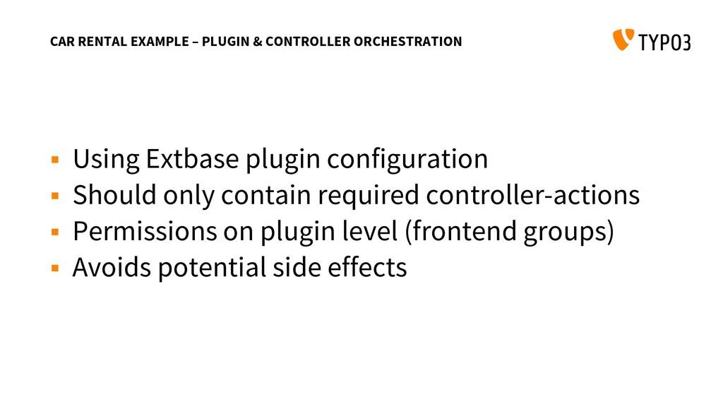 CAR RENTAL EXAMPLE – PLUGIN & CONTROLLER ORCHES...