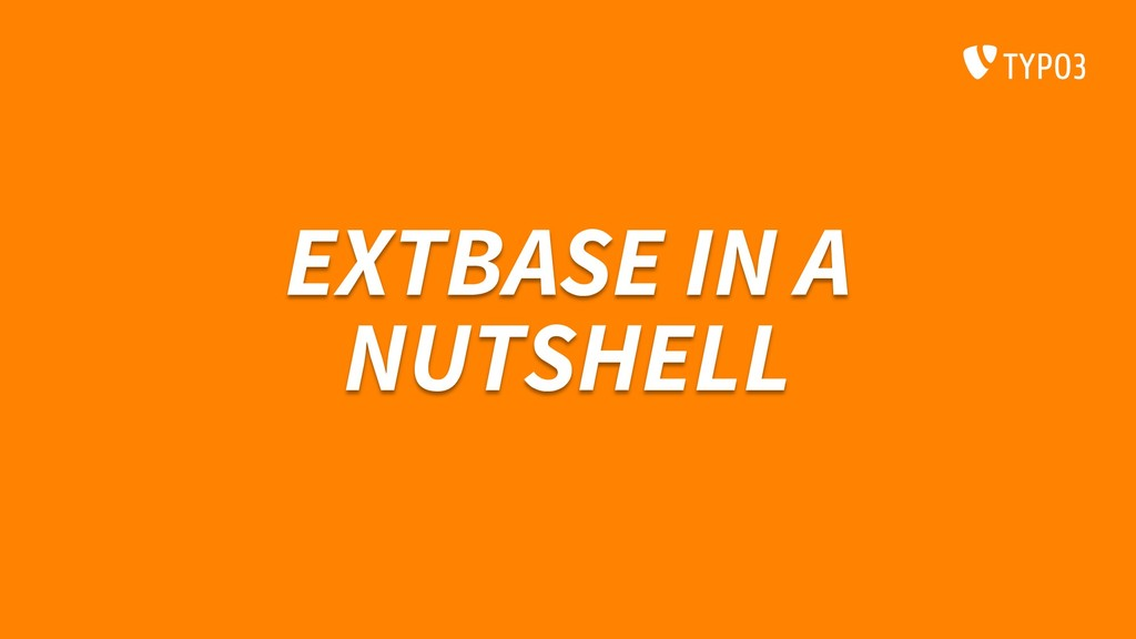 EXTBASE IN A NUTSHELL