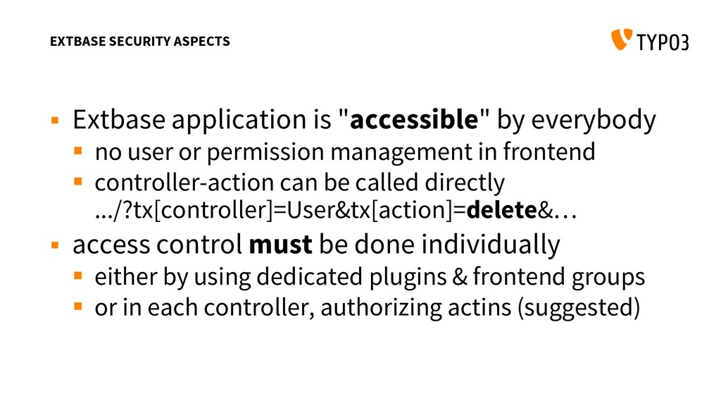 EXTBASE SECURITY ASPECTS  Extbase application ...