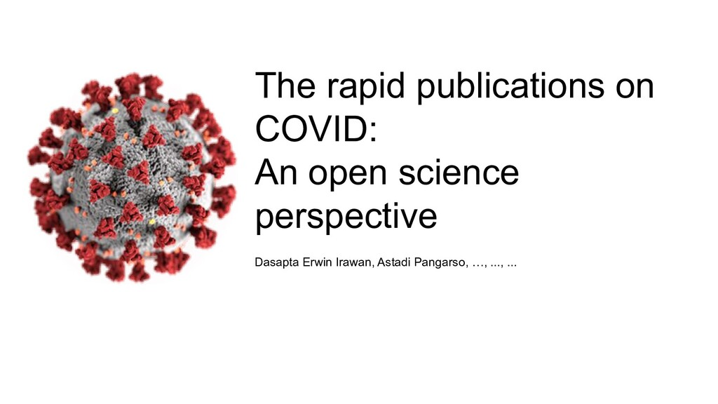 The rapid publications on COVID: An open scienc...