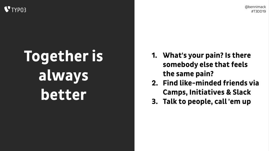 @bennimack #T3DD19 Together is always better 1...