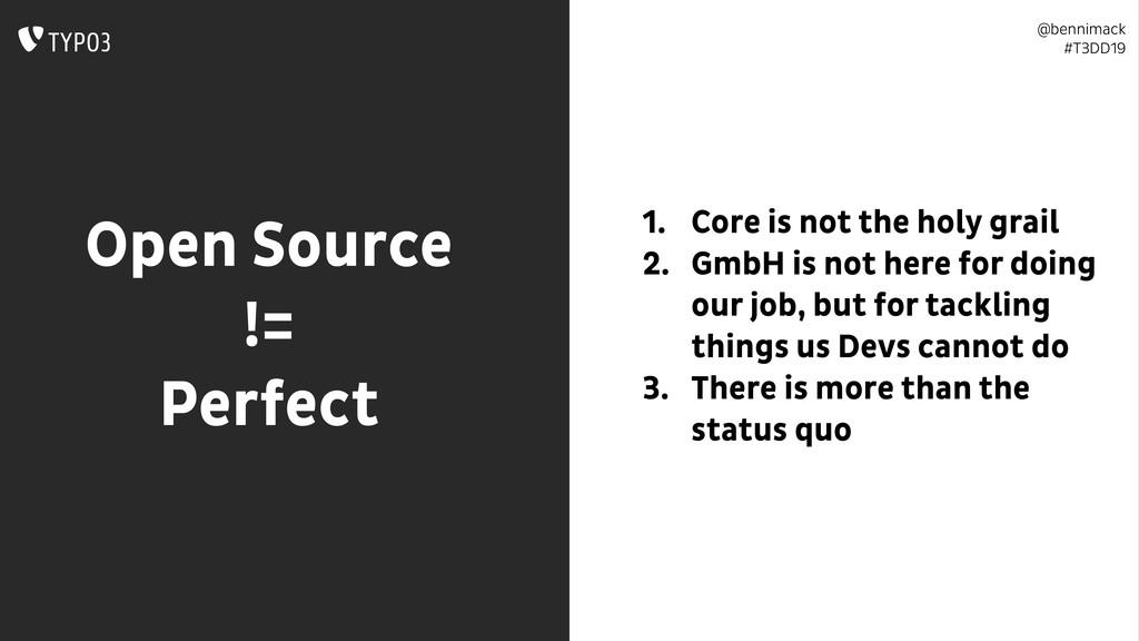 @bennimack #T3DD19 Open Source != Perfect 1....