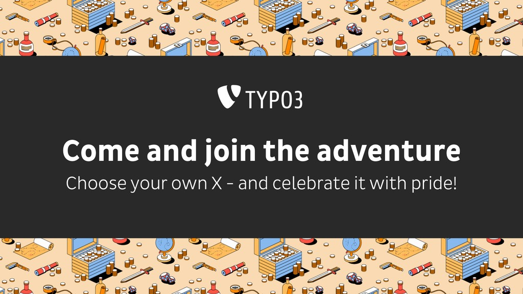 Come and join the adventure Choose your own X -...