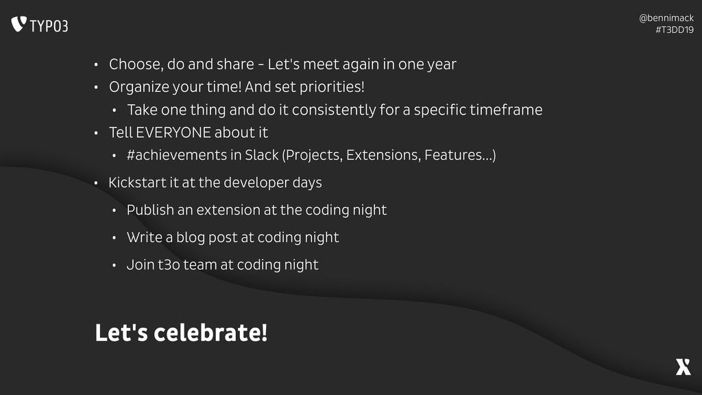 @bennimack #T3DD19 Let's celebrate! • Choose, ...